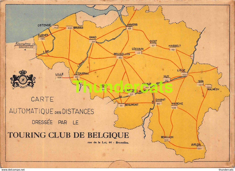 CARTE AUTOMATIQUE DES DISTANCES DRESSE PAR LE TOURING CLUB DE BELGIQUE CARTE A SYSTEME 17 CM X 12 CM - Cartes Routières