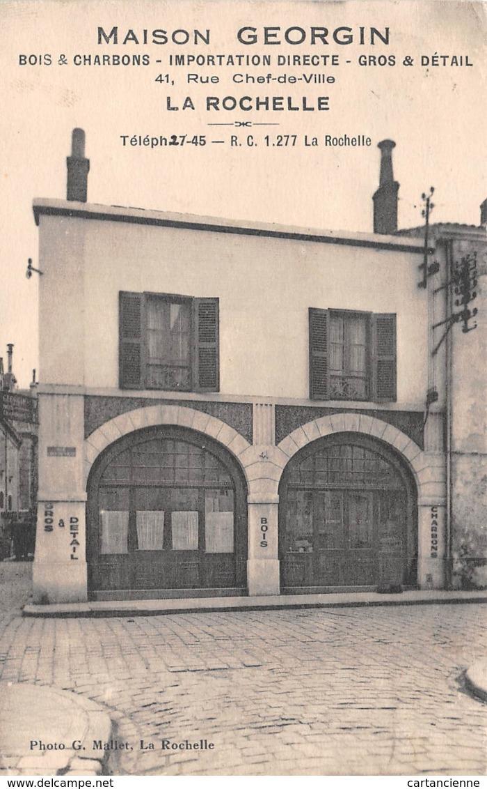 LA ROCHELLE - Maison GEORGIN - Bois Et  Charbon Rue Chef De Ville - La Rochelle