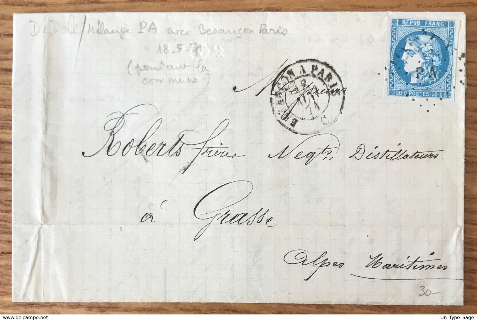 France, Bordeaux Sur Lettre Pour Grasse 18 Mai 1871 (Commune) - Ambulant PA + Besançn à Paris - (B1435) - Storia Postale