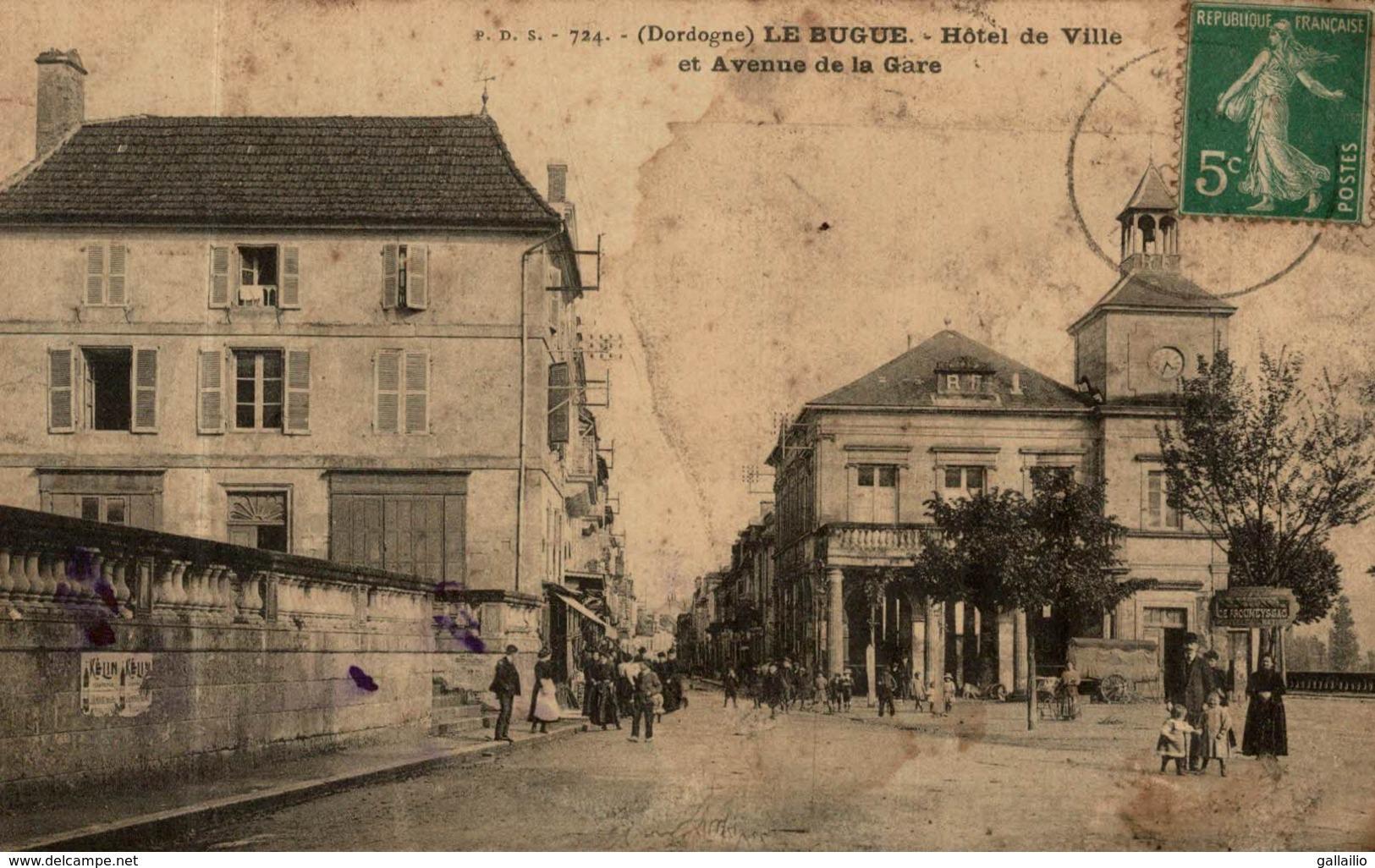 LE BUGUE HOTEL DE VILLE ET AVENUE DE LA GARE - Frankreich