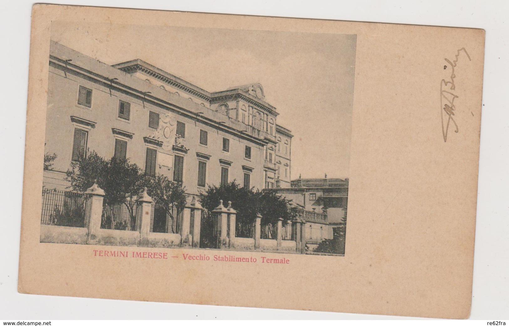 Termini Imerese (PA) Vecchio Stabilimento Termale  - F.p.- Fine '1800/ Inizi '1900 - Palermo