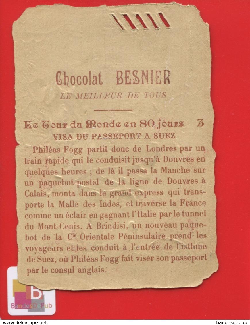 LE MANS Chocolat BESNIER Chromo Didactique JULES VERNE Tour Monde 80 Jours SUEZ EGYPTE Passeport Visa - Chocolat