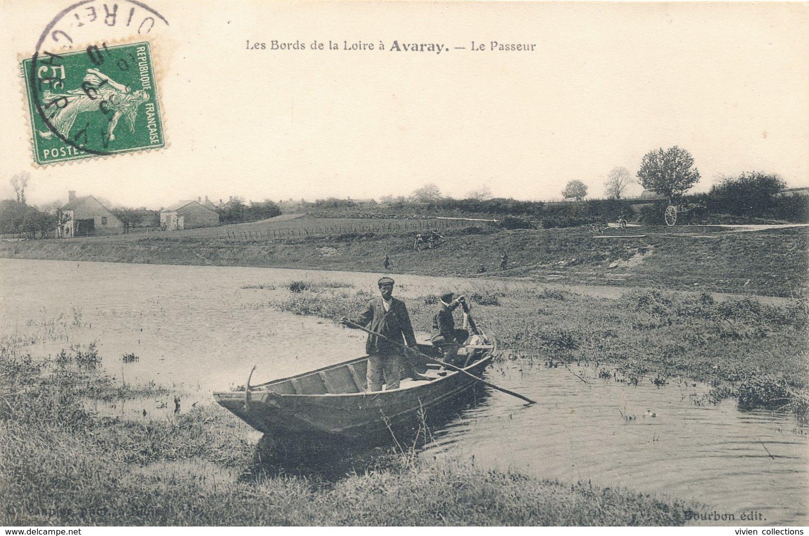 Avaray (41 - Loir Et Cher) Le Passeur - Les Bords De Loire - édit Bourbon Circulée 1910 - Francia
