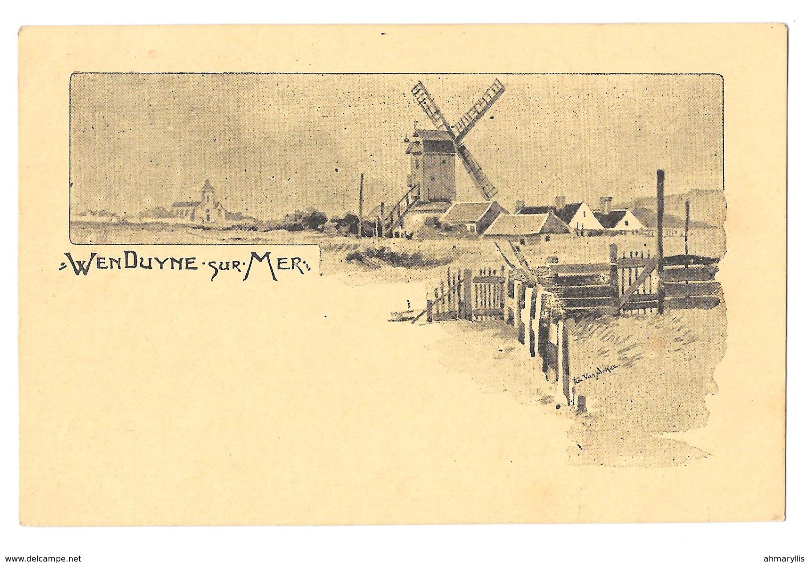 Wenduine Op Zee Wenduyne Sur Mer Molen Moulin Non Circulée Signée Van Arkez Arker Voir Scans - Wenduine