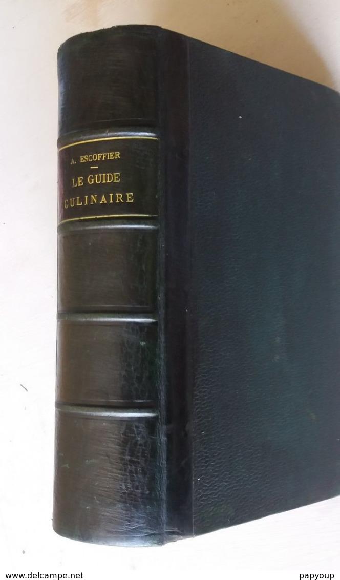 Escoffier édition Originale Guide Culinaire Autographe - Livres Dédicacés