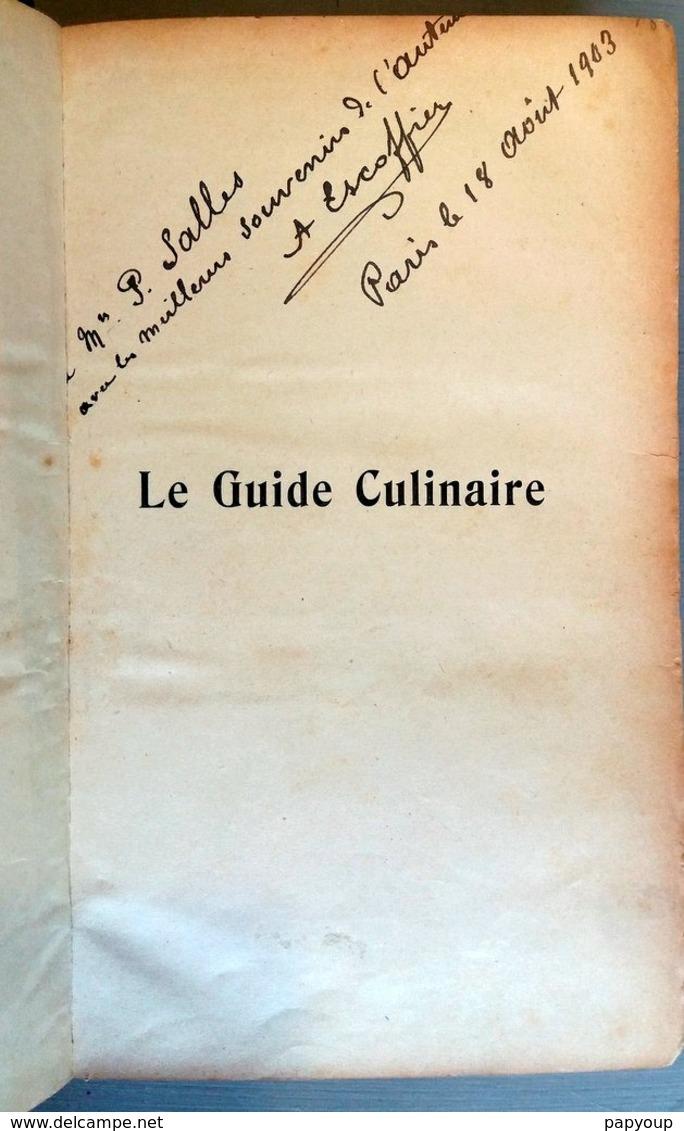 Escoffier édition Originale Guide Culinaire Autographe - Books, Magazines, Comics