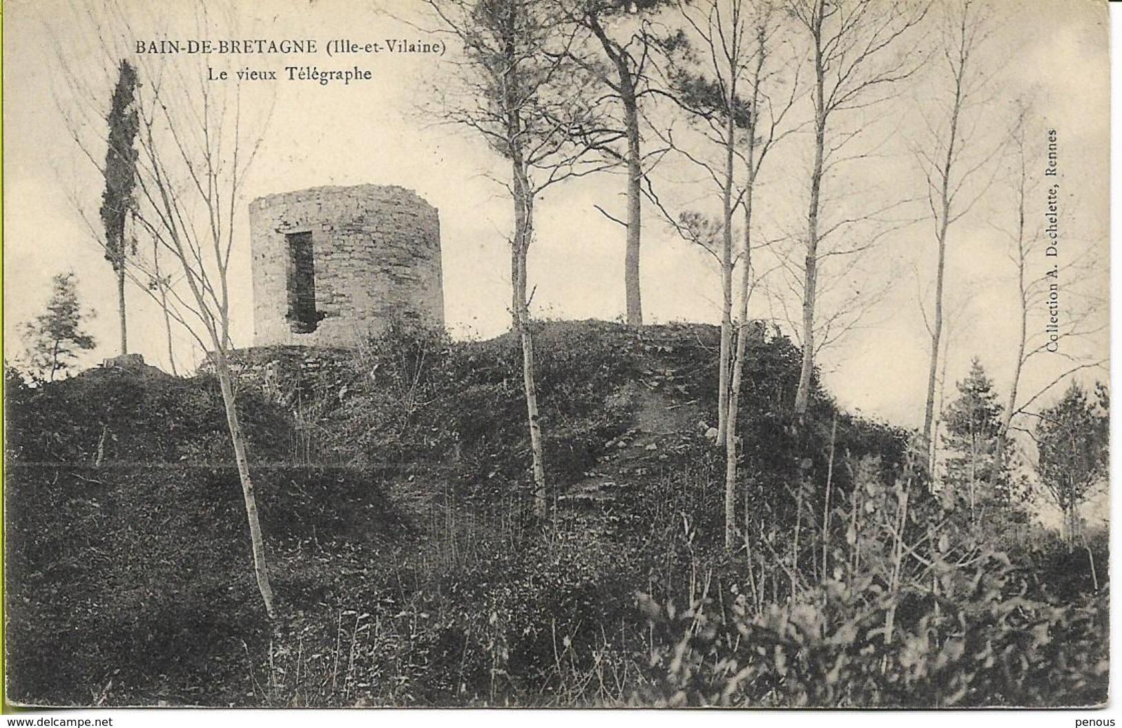 BAIN DE BRETAGNE  Le Vieux Télégraphe (Chappe ) - France