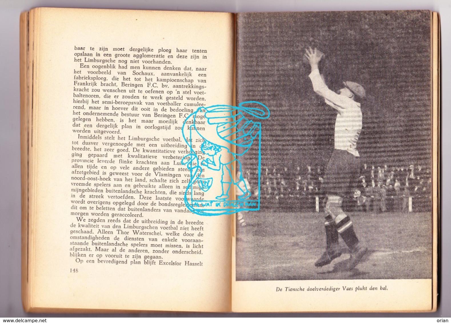 Voetbal Football WO II - Boek 'Voetballers Van Heden' - Belgische Competitie 1942-43 / Anekdotes Foto's Klassement - Boeken, Tijdschriften, Stripverhalen