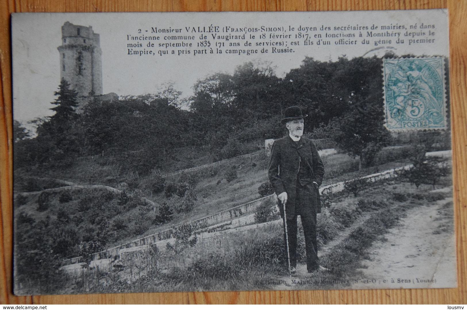 Monsieur Vallée - Doyen Des Secrétaires De Mairie - Né à Vaugirard - En Fonctions à Monthléry Depuis 1835 - (n°16504) - Mestieri