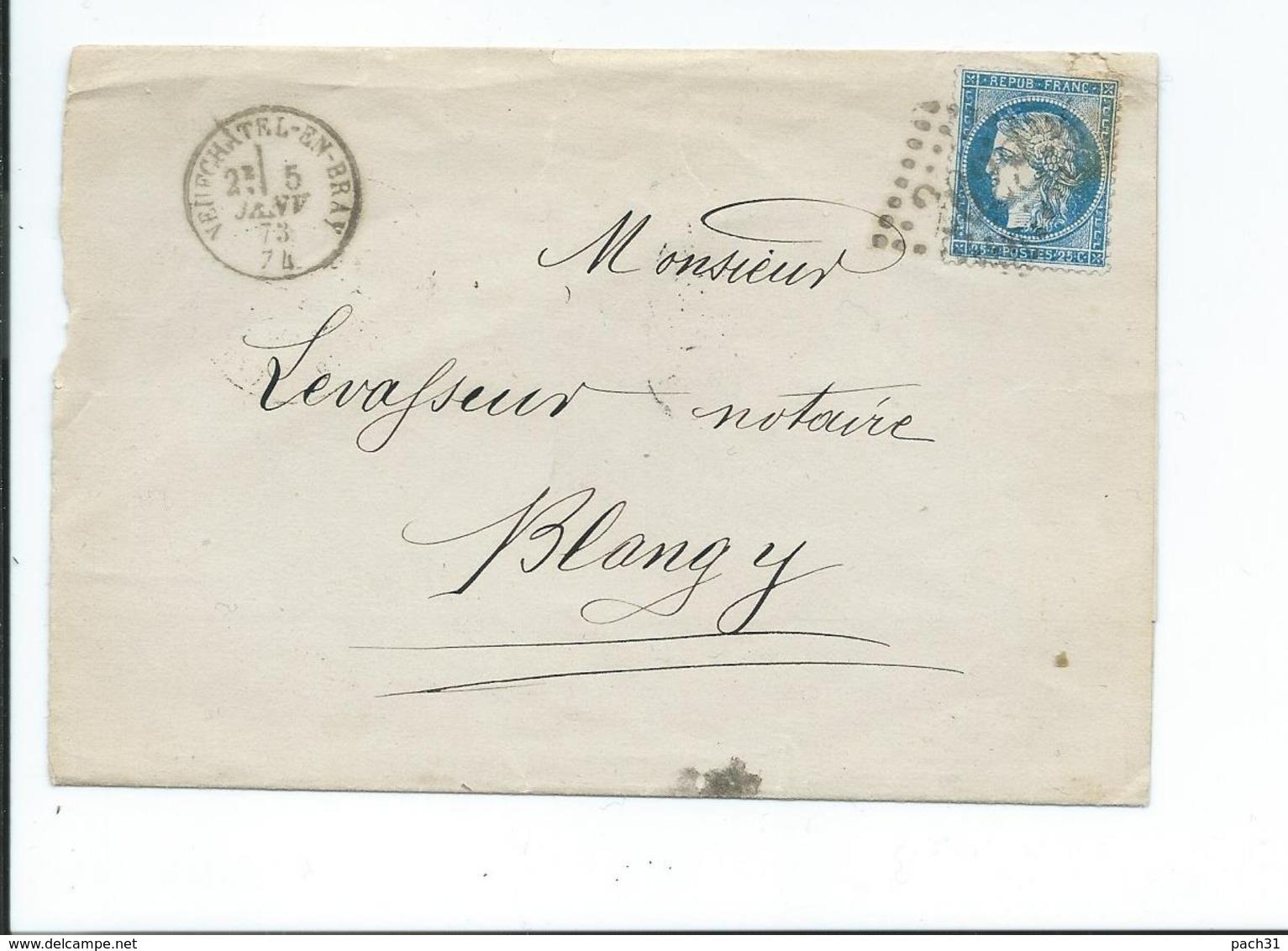 60A Sur Lettre De Neufchatel En Bray Pour Blangy 1873 - 1849-1876: Période Classique