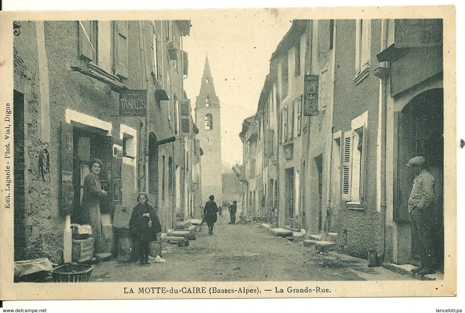 04 - LA MOTTE DU CAIRE / LA GRANDE RUE - Otros Municipios