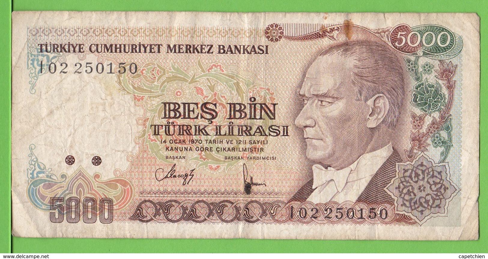 TURQUIE / 5000 TÜRK LIRASI / 1970 - Türkei