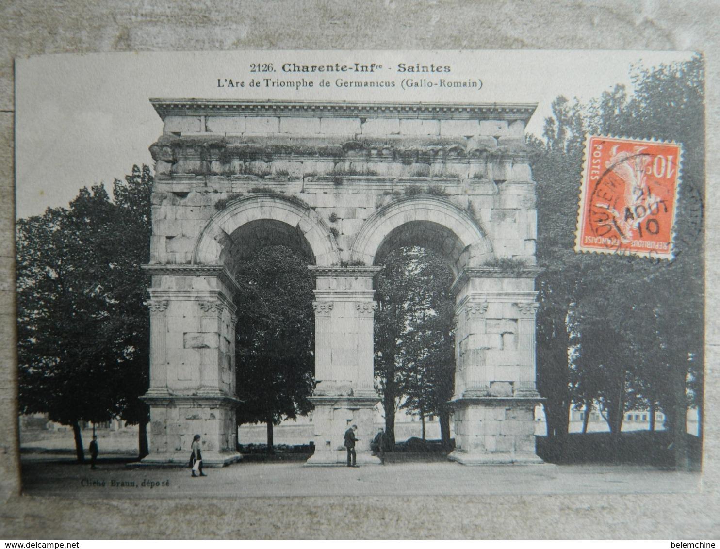SAINTES         L' ARC DE TRIOMPHE DE GERMANICUS  ( GALLO ROMAIN ) - Saintes