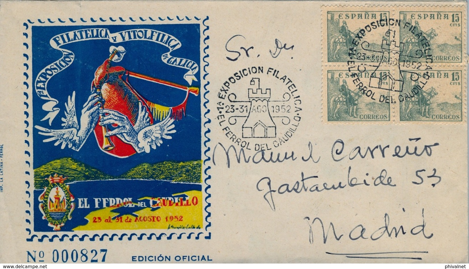 1952 , EL FERROL - 1ª EXPOSICIÓN FILATÉLICA Y VITOLFÍLICA DE GALICIA , SOBRE CONMEMORATIVO - 1931-Hoy: 2ª República - ... Juan Carlos I