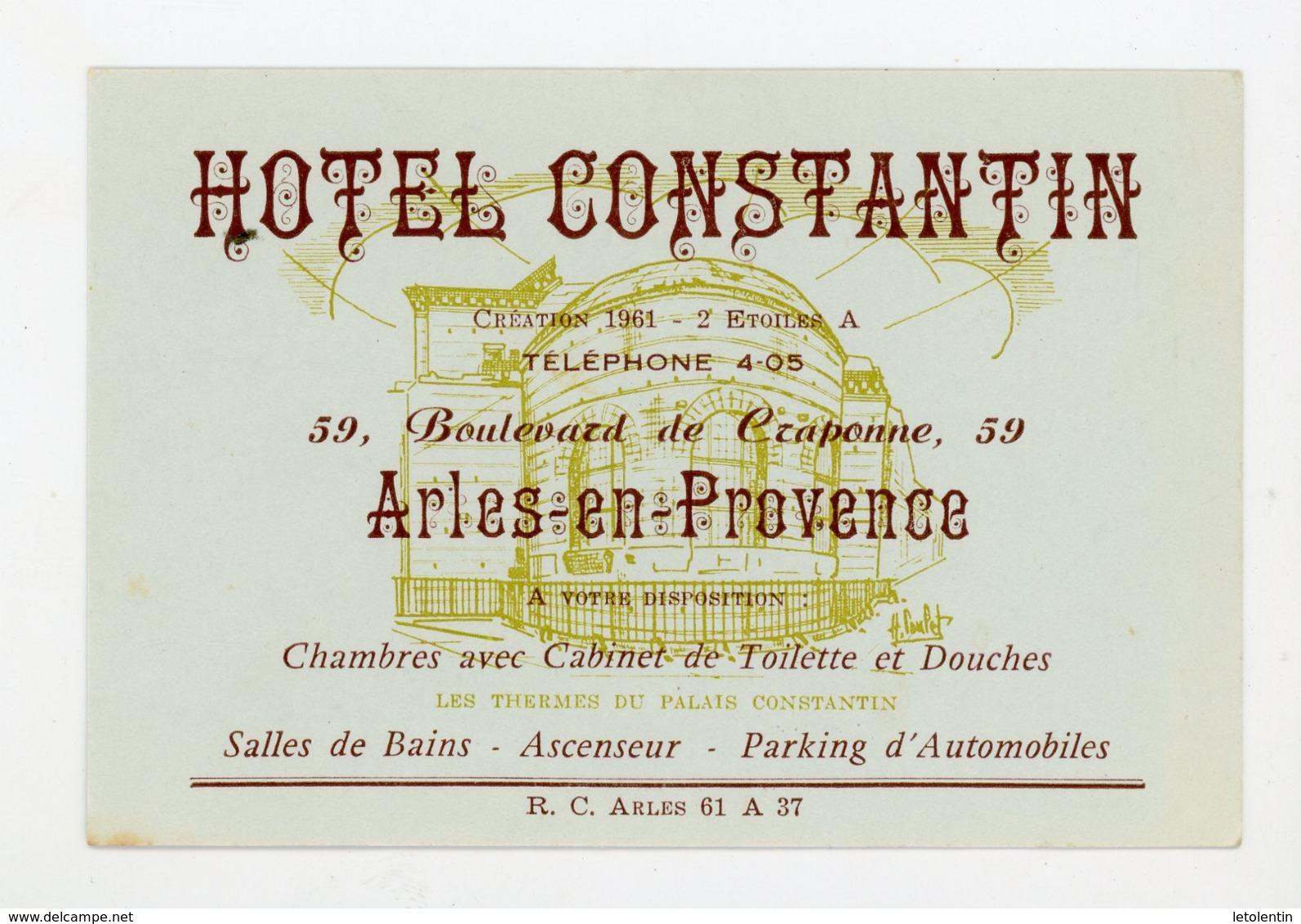 CARTE DE VISITE : HOTEL CONSTANTIN À ARLES-EN-PROVENCE - Cartes De Visite