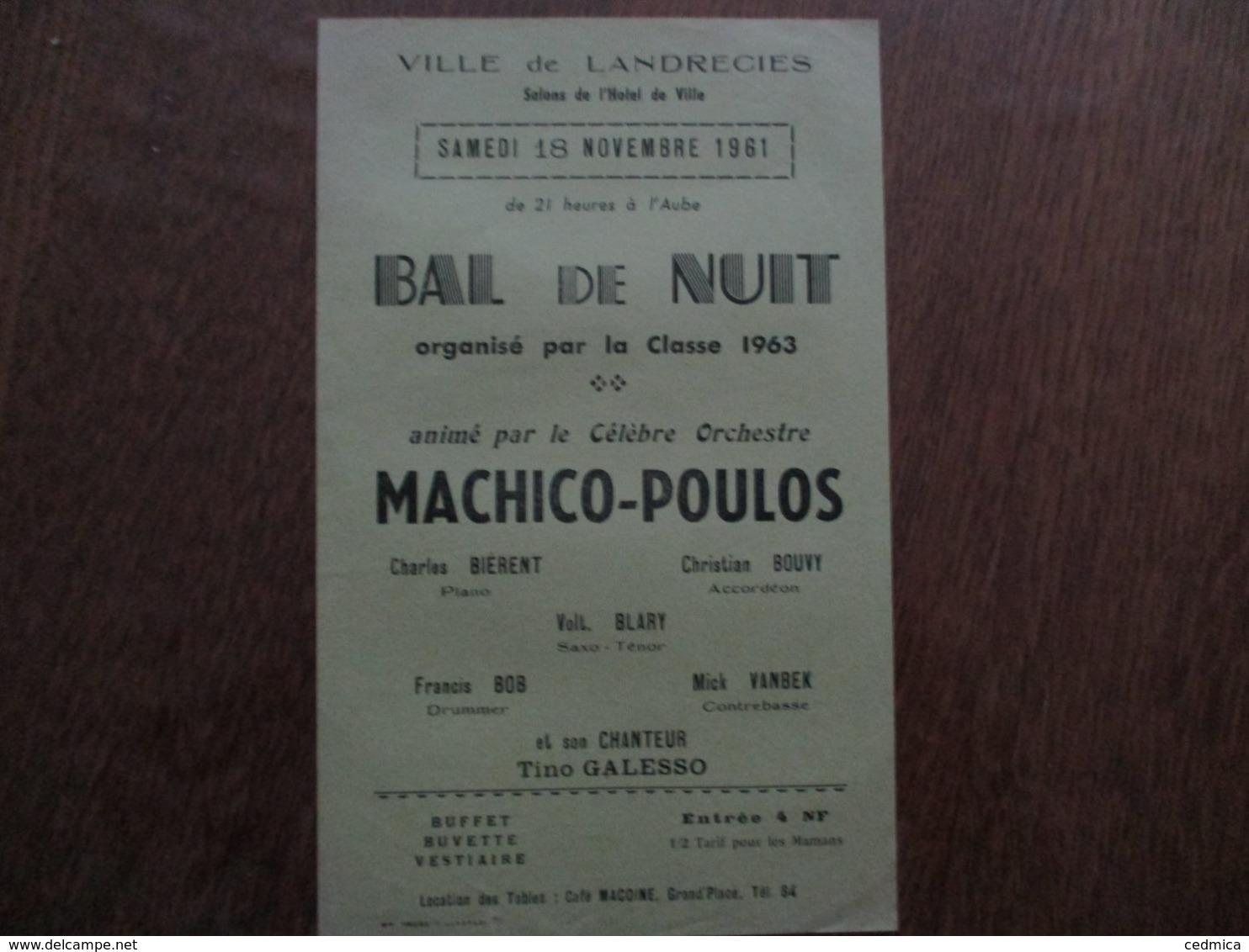 LANDRECIES 18 NOVEMBRE 1961 BAL DE NUIT ORGANISE PAR LA CLASSE 1963 ANIME PAR LE CELEBRE ORCHESTRE MACHICO-POULOS - Programmes