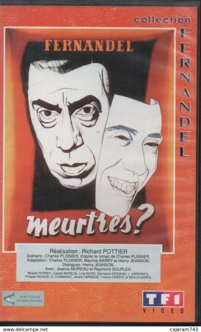 K7,VHS. MEURTRES. FERNANDEL - Jeanne MOREAU - Raymond SOUPLEX - Philippe NICAUD - Comedy