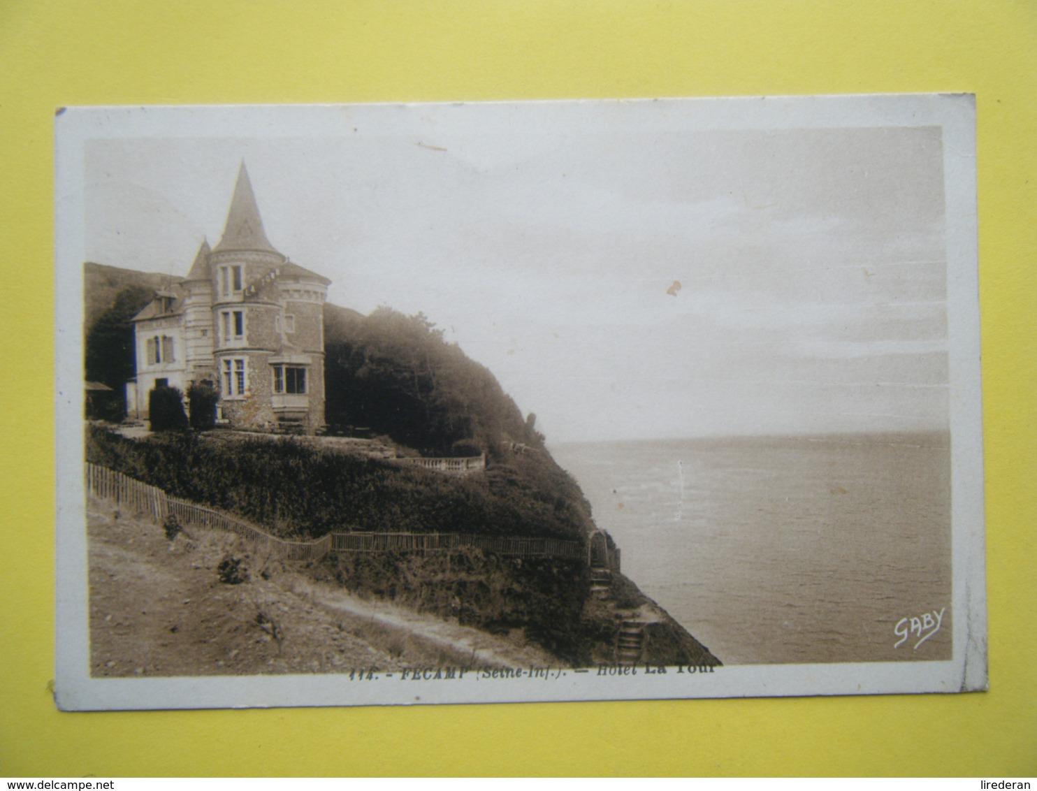 FECAMP. L'Hôtel La Tour. - Fécamp