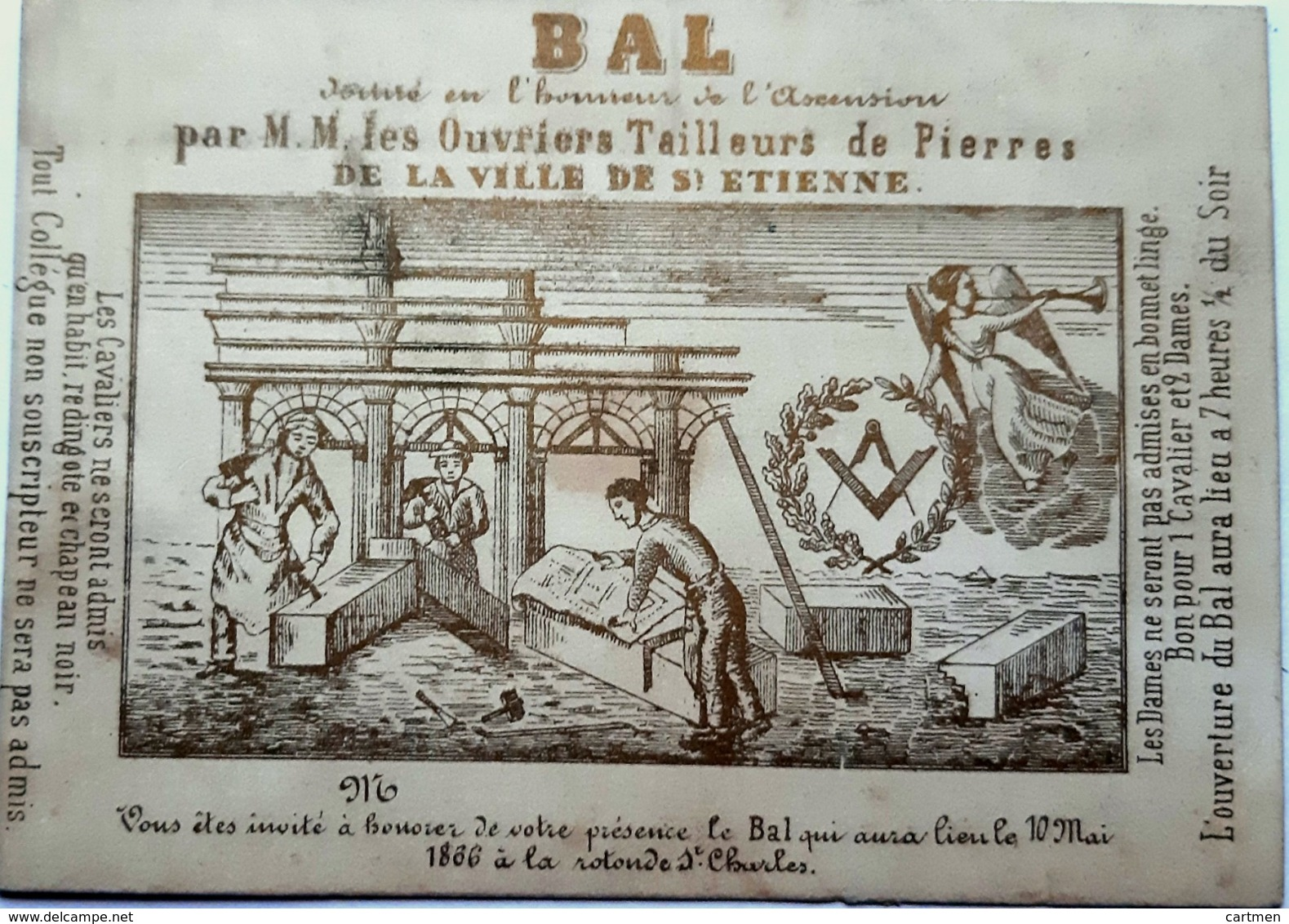 42 SAINT ETIENNE FRANC MACONNERIE COMPAGNONS OUVRIERS TAILLEURS DE PIERRES INVITATION AU BAL ROTONDE 1866 - Historische Dokumente