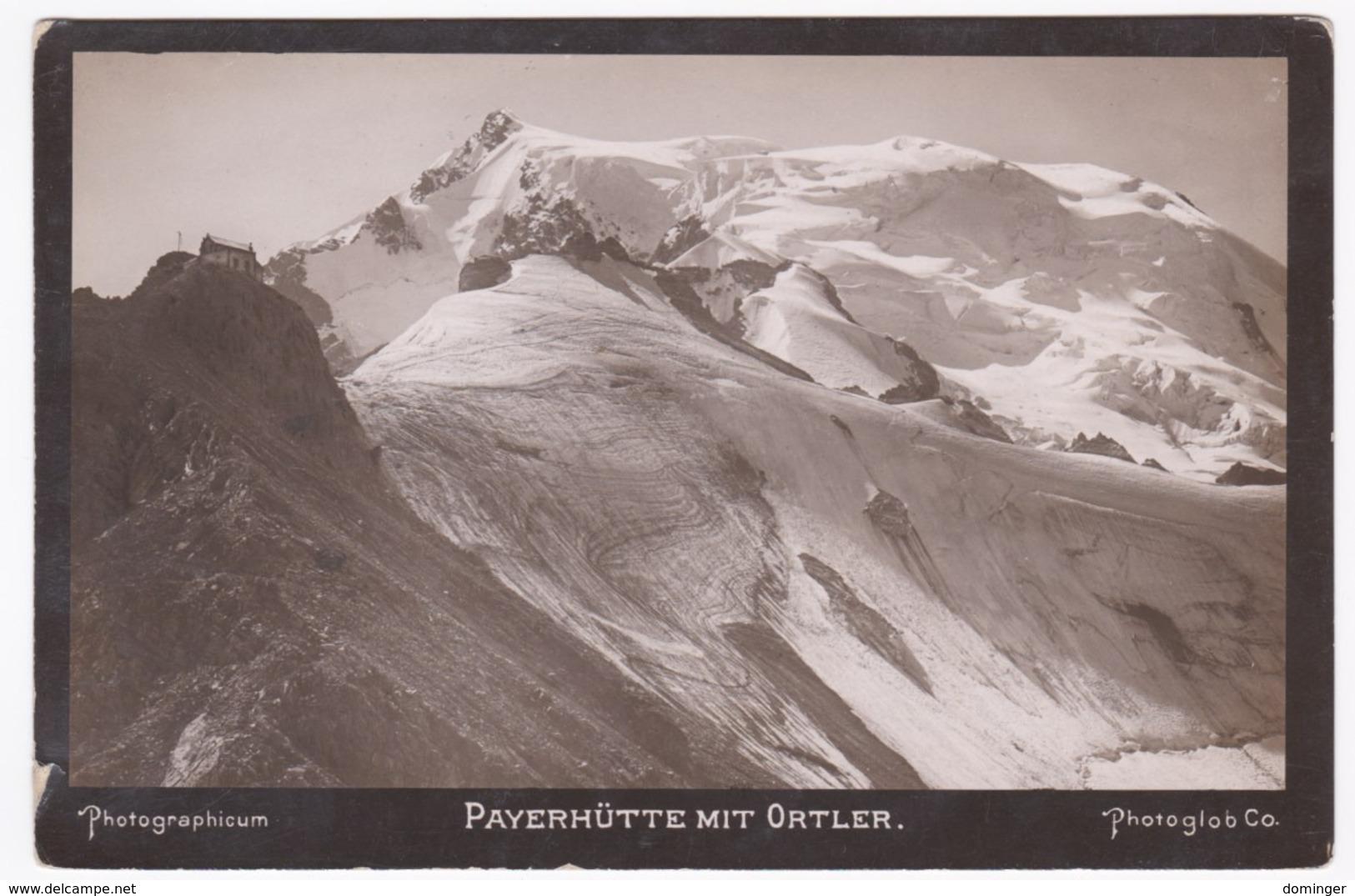 Österreich Südtirol Original Foto !!!  Ca.1910   15X10 Cm   - Payerhütte Mit Ortler - Österreich