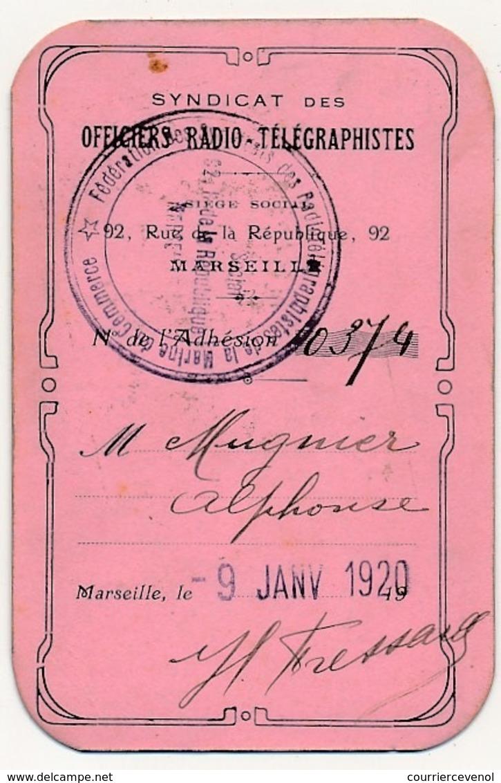 Carte D'adhésion - Syndicat Des Officiers Radio-Télégraphistes - Marseille, Janvier 1920 - Documents Historiques