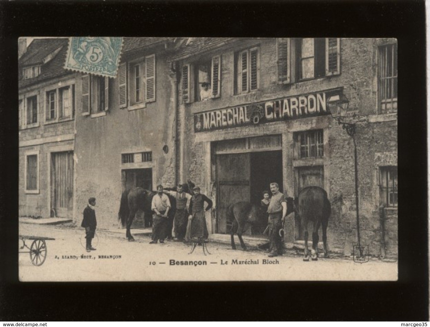 25 Besançon Le Maréchal Bloch édit. Liard N° 10 Marechal Charron , Rare , Métier - Besancon