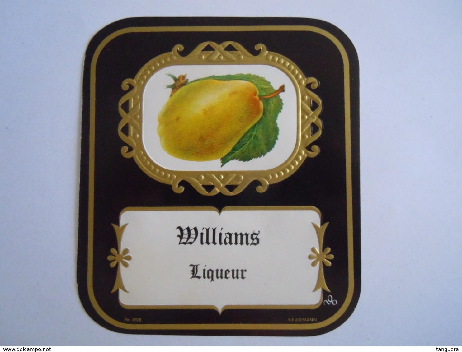 Etiket Etiquette Williams Liqueur Poire Krugmann Form 10 X 11 Cm - Sonstige
