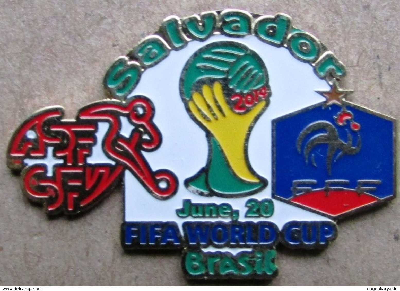 Pin FIFA 2014 Group E Switzerland Vs France - Fussball