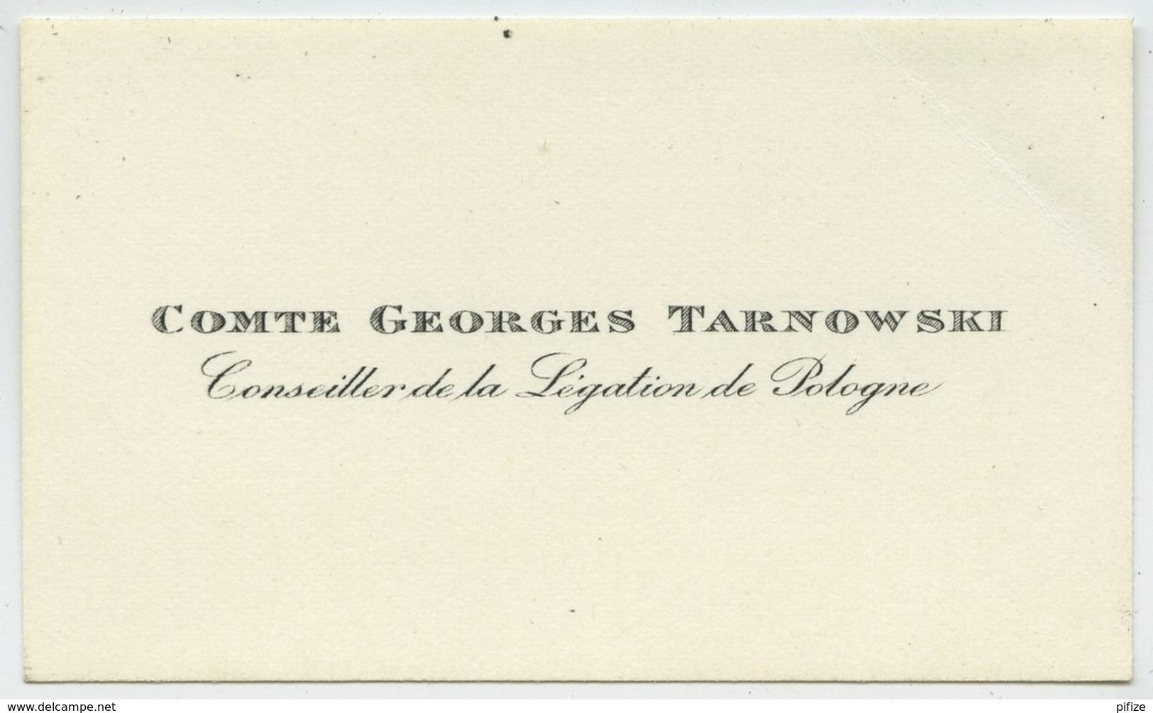 Carte De Visite Du Comte Georges Tarnowski , Conseiller De La Légation De Pologne . Diplomate . - Cartes De Visite