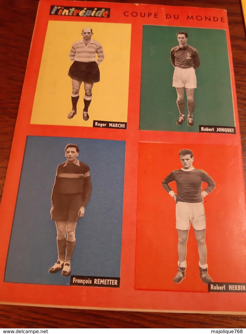 Magazine L'intrépide N °450- 1958 - Photo De Roger Marche-Robert Jonquet 6François Remetter- Robert Herbin - L'Intrépide