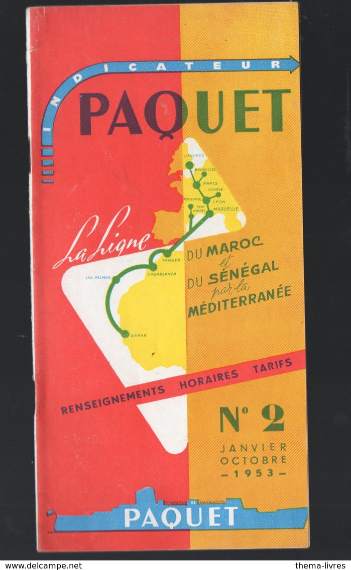 (paquebots) Dépliant PAQUET 1953    Horaires Et Tarifs  MAROC SENEGAL MEDITERRANEE (PPP11402) - World