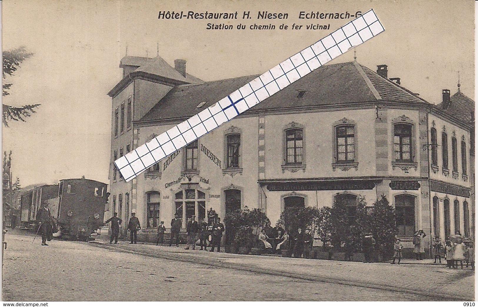 """ECHTERNACH GARE""""HOTEL RESTAURANT NIESEN AVEC TRAM A VAPEUR-STATION DU CHEMIN DE FER VICINAL""""EDIT.BELLWALD N°1022 - Echternach"""