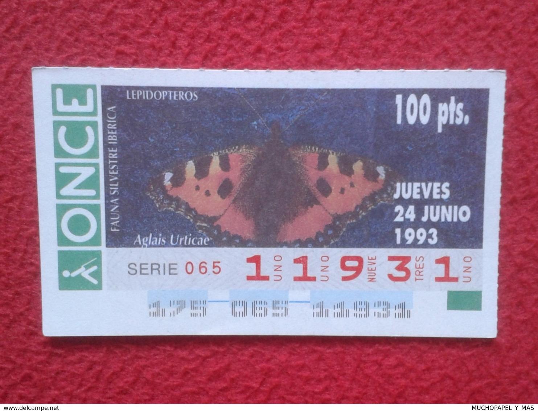 CUPÓN DE ONCE 1993 LOTTERY LOTERIE SPAIN LOTERÍA FAUNA FAUNE IBÉRICA MARIPOSA BUTTERFLY PAPILLON LEPIDÓPTEROS VER FOTO.. - Billetes De Lotería