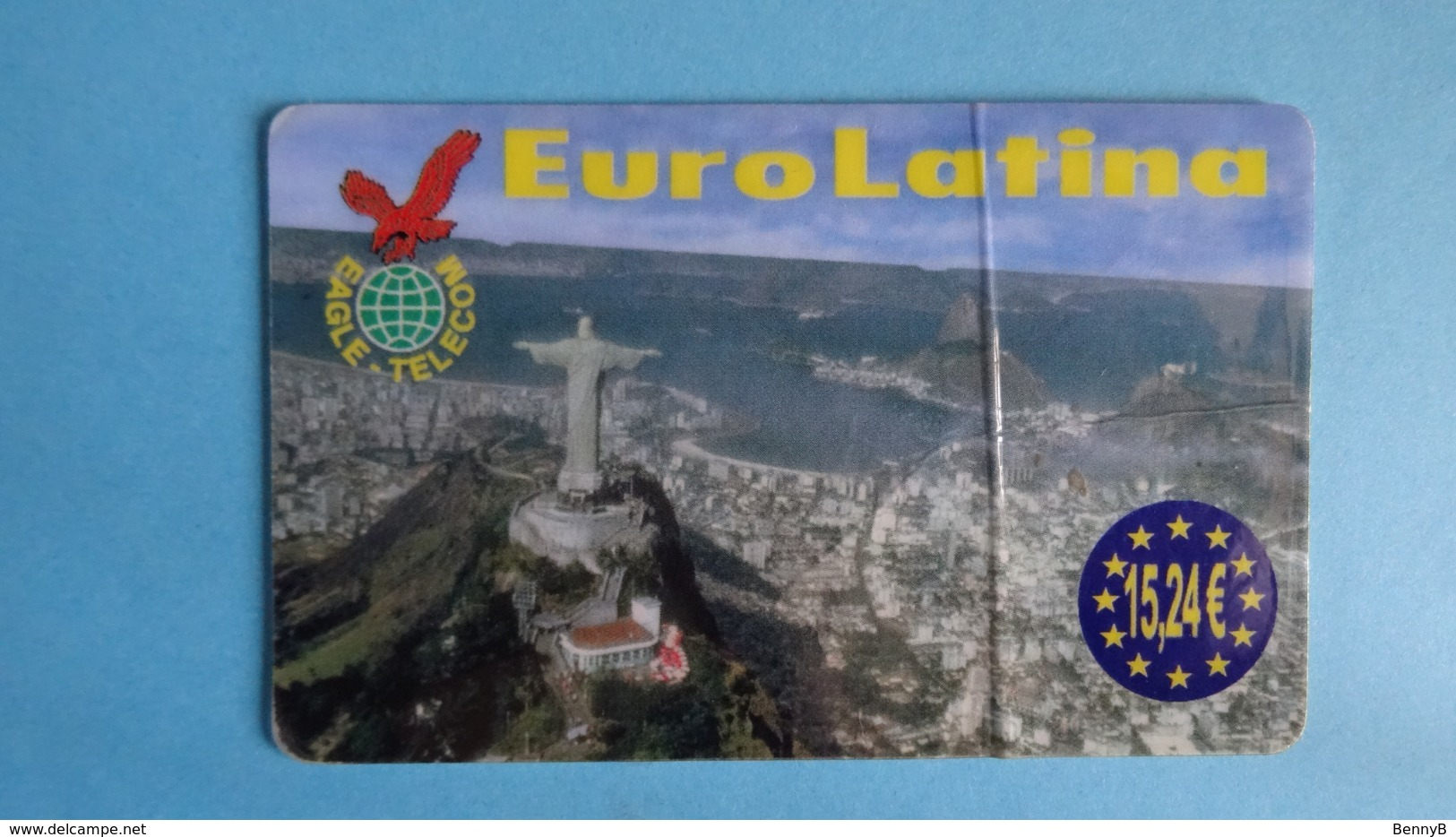 FRANCE CARTE PREPAYEE EAGLE/ EUROLATINA  - 15,24€ - VALIDITE 31/10/2006 Mauvais état (pliée) Voir Scan - Frankrijk