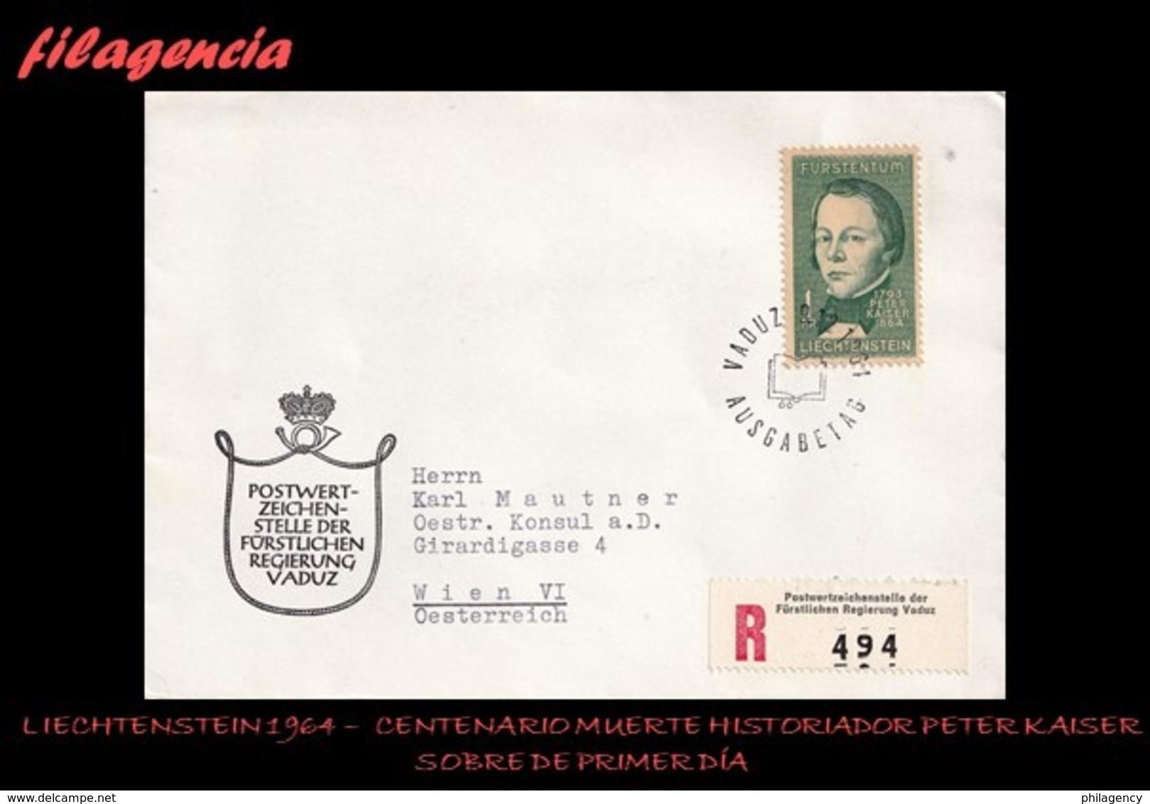 EUROPA. LIECHTENSTEIN SPD-FDC. 1964 CENTENARIO DE LA MUERTE DEL HISTORIADOR PETER KAISER - FDC