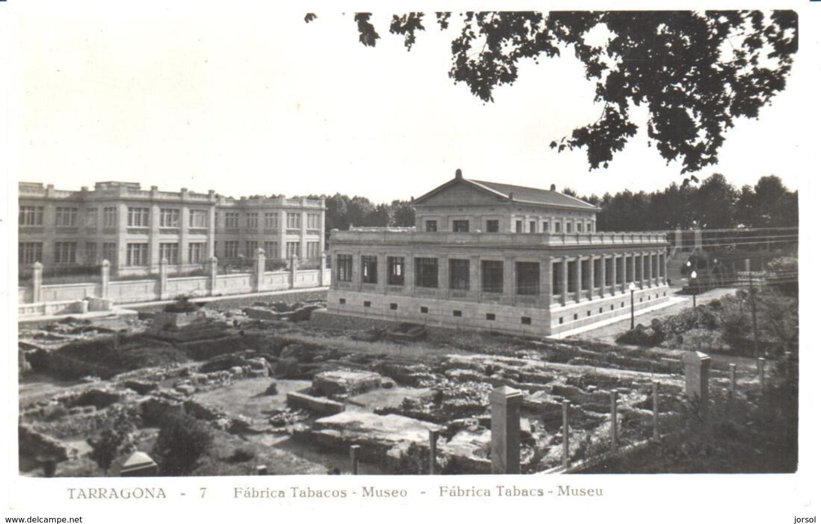 POSTAL  TARRAGONA  - CATALUNYA  -FABRICA DE TABACOS Y MUSEO - Tarragona