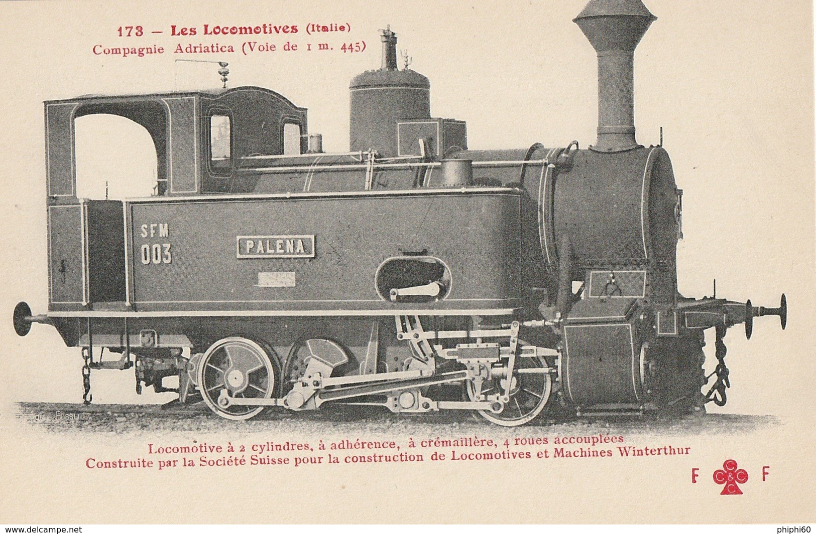TRAINS  -  LES LOCOMOTIVES -  ITALIE - Compagnie Adriatica - Treni