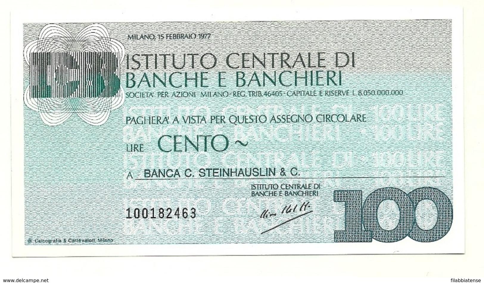 1977 - Italia - Istituto Centrale Di Banche E Banchieri - Banca C. Steinhauslin & C. - [10] Assegni E Miniassegni