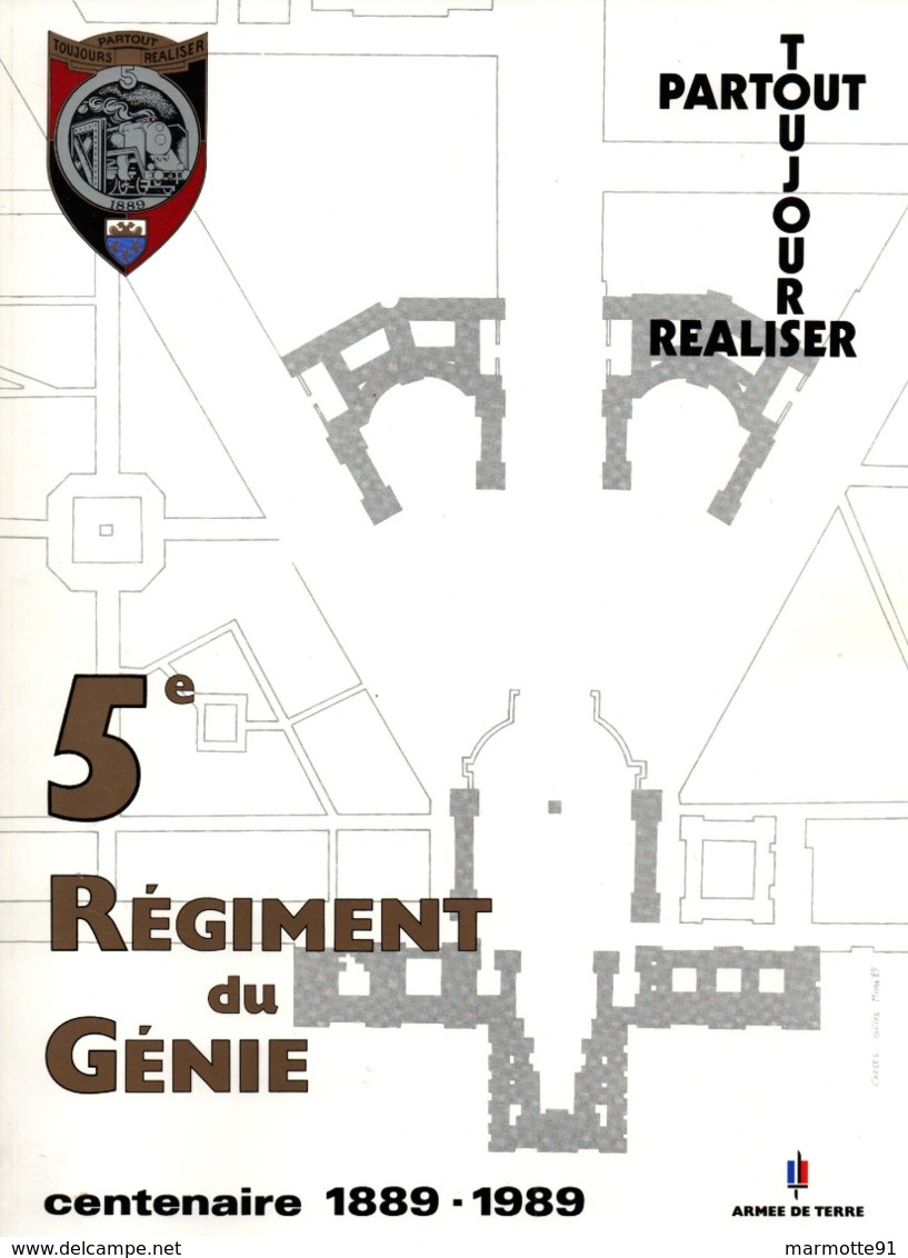 HISTORIQUE 5 REGIMENT DU GENIE CENTENAIRE 1889 1989 - Libri