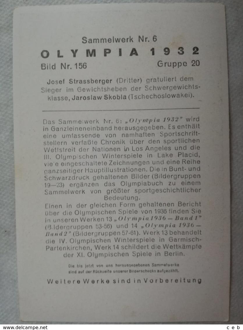 Foto Cromo Olimpiada De Los Ángeles. 1932. Nº 156. Halterofilia, Alemania, Josef Strassberger, Jaroslaw Skobla - Tarjetas