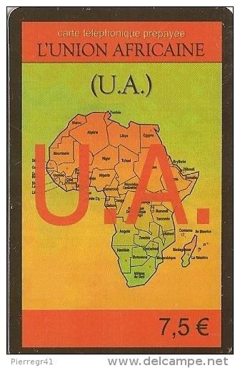 CARTE-PREPAYEE-2002-L UNION AFRICAINE-7.5€-CARTE AFRIQUE-TBE    - - Frankrijk
