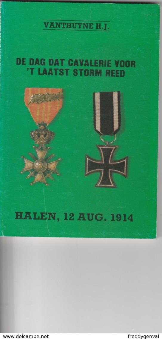 HALEN  DE DAG DAT CAVALERIE VOOR,T LAATST STORM REED - War 1914-18