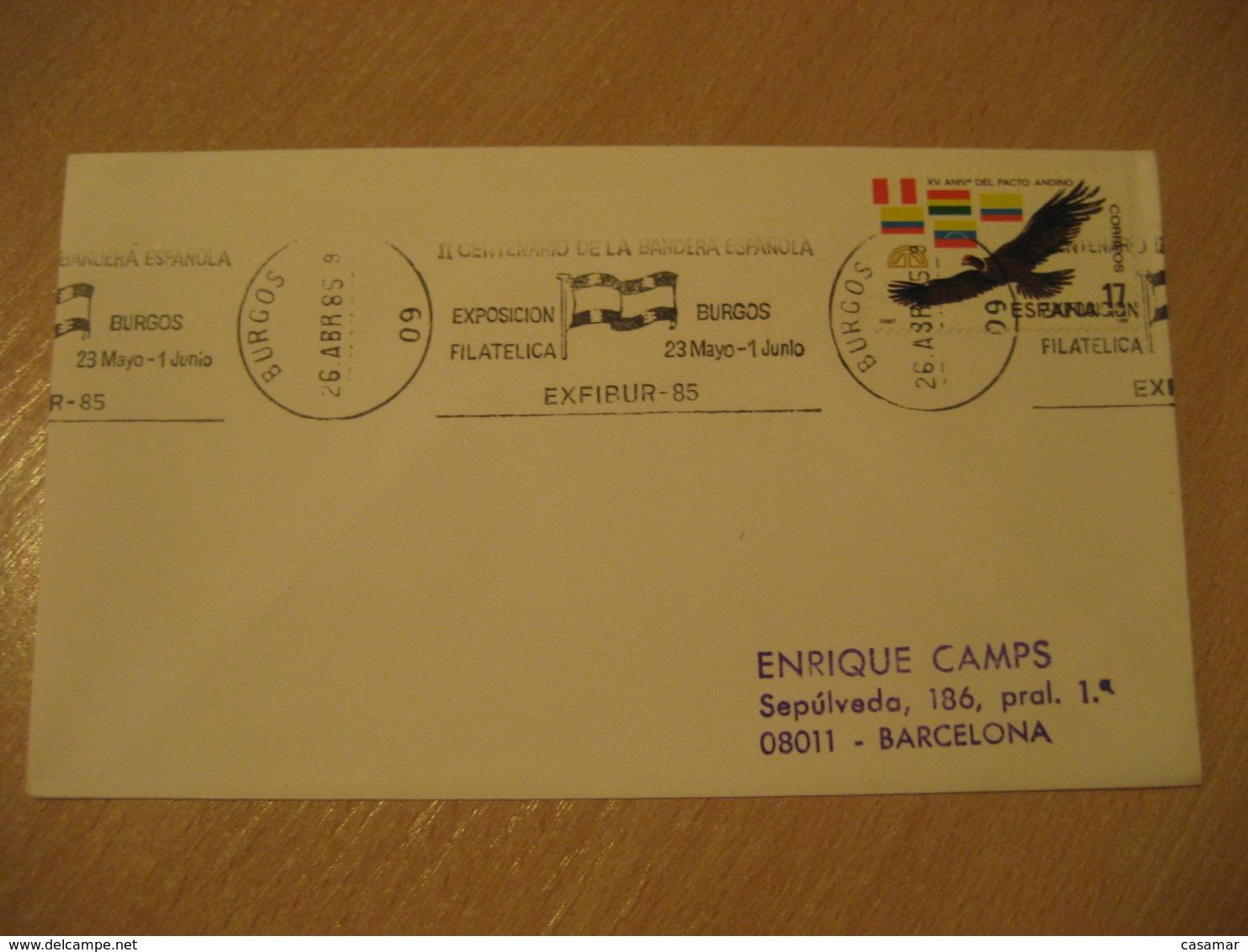 BURGOS 1985 Centenario Centenary Bandera Española Flag Flags Exfibur Cancel Cover SPAIN - Briefe