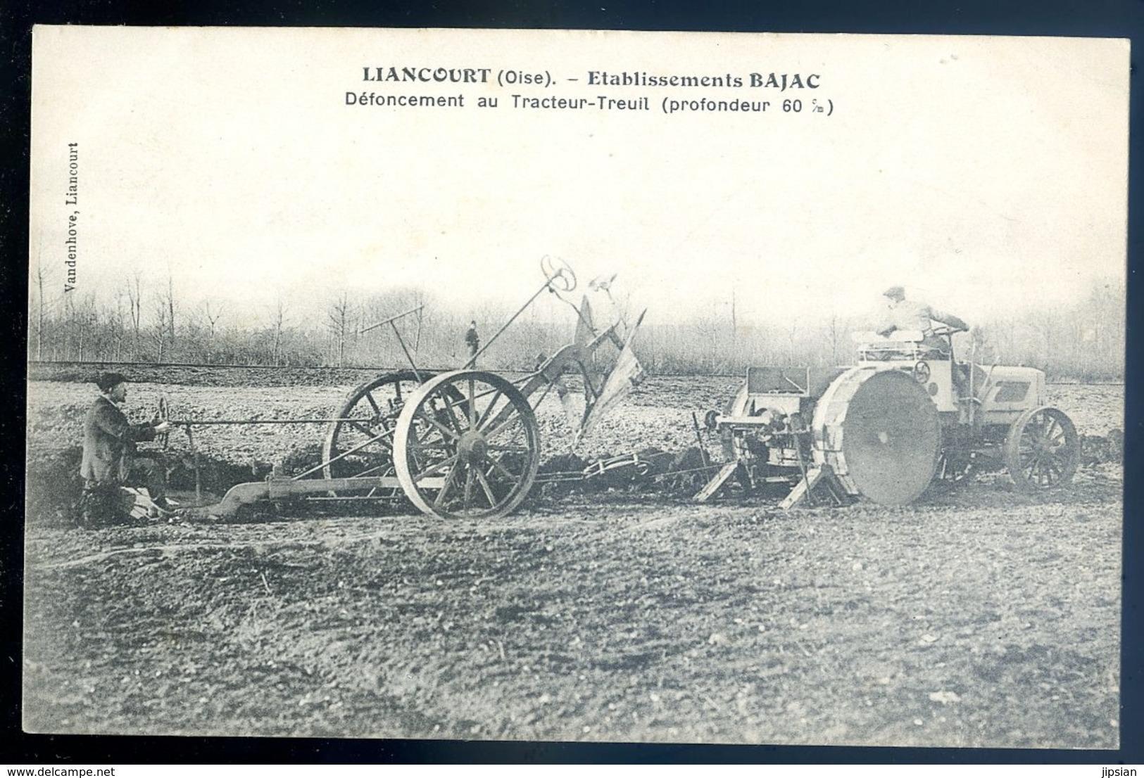 Cpa Du 60  Liancourt Etablissement Bajac -- Defoncement Au Tracteur - Treuil LZ84 - Liancourt