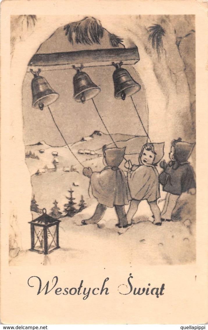 "09718 ""BUON NATALE - WESOTYCH SWIAT"" BAMBINI, LANTERNA, CAMPANE.  CART   SPED 1950 - Natale"