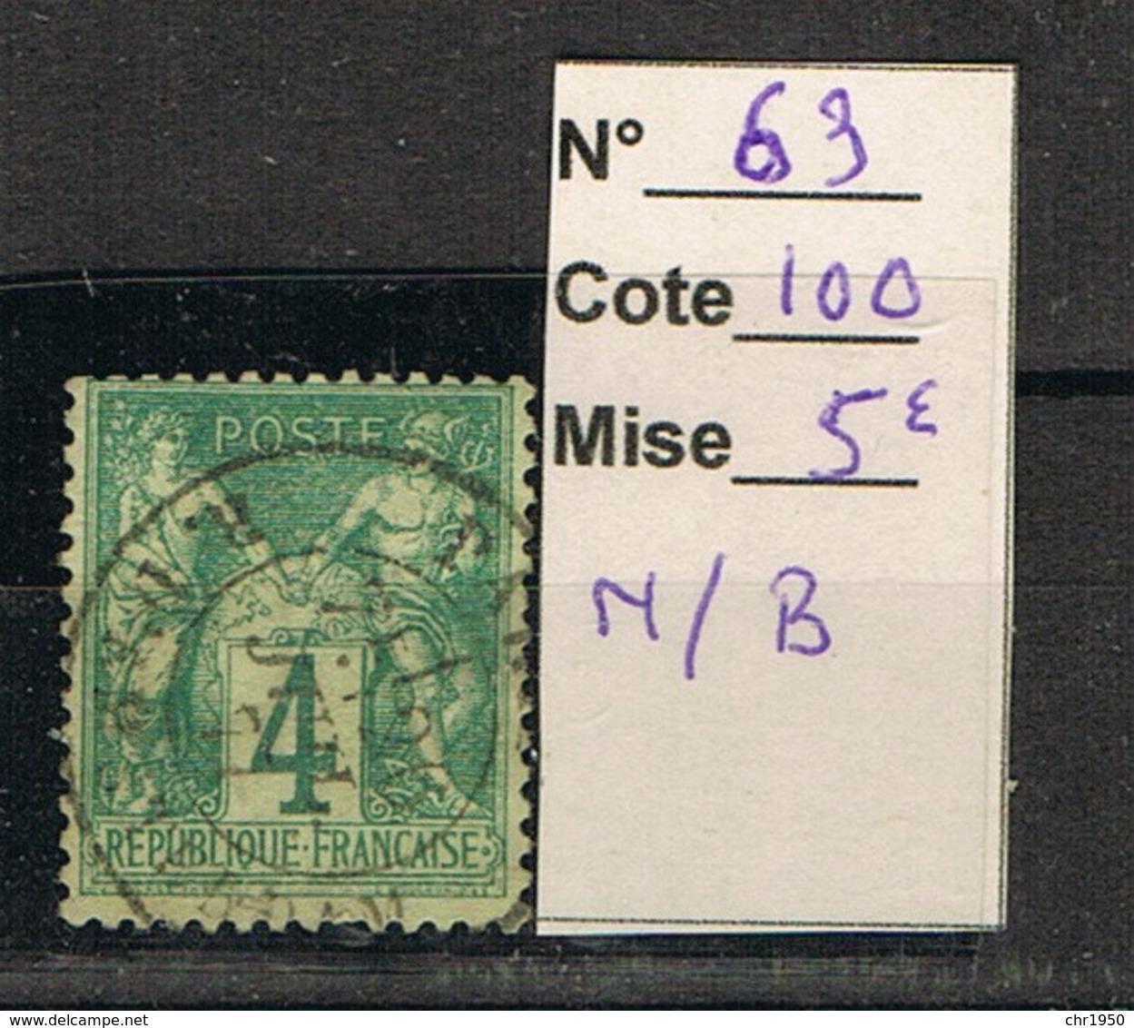 N° 63 Cote 100 € - 1876-1878 Sage (Type I)