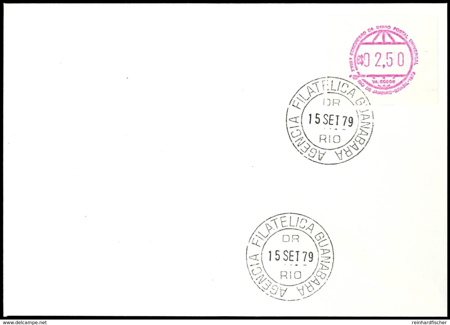 """AUTOMATENMARKEN: 1979, 18. Weltpostkongress, 2,50 Cr Auf Blanko-FDC Mit Ersttagsstempel """"RIO 15 SET 79"""", Tadellos, Nicht - Brasilien"""