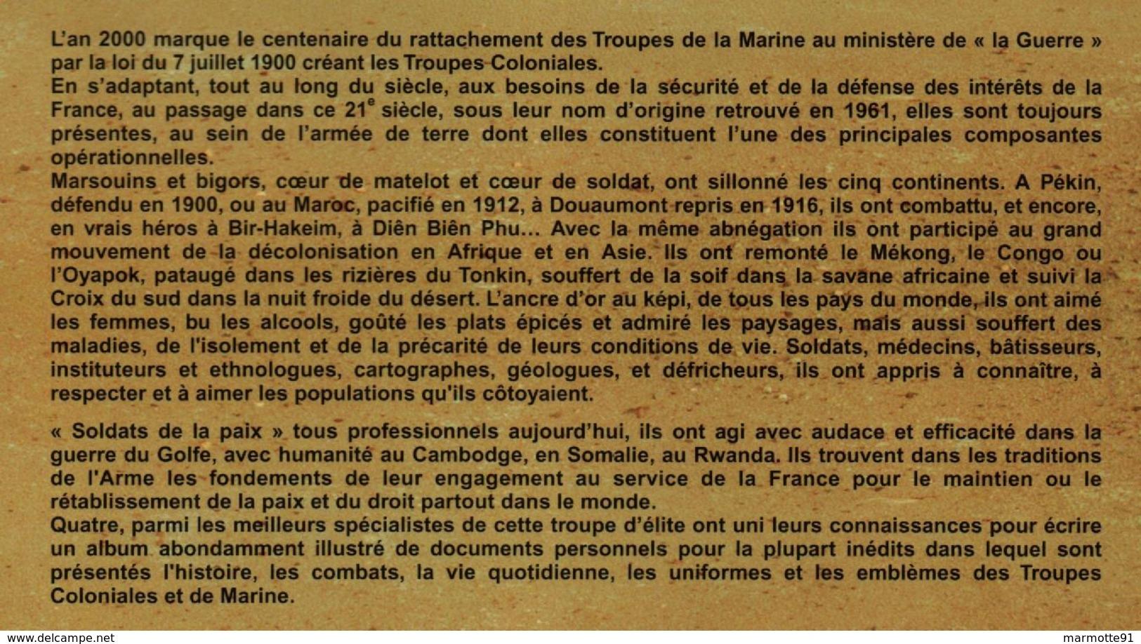 DES TROUPES COLONIALES AUX TROUPES DE MARINE  UN REVE D AVENTURE 1900 2000 - Libri