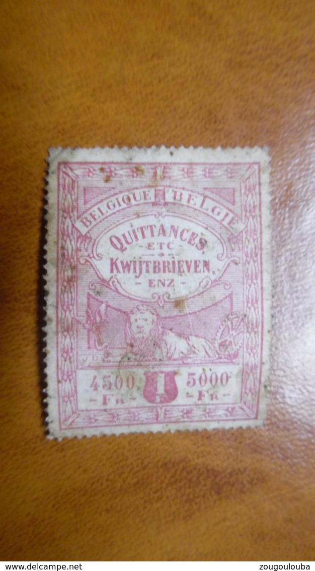 Timbre Fiscal Belqiue Quittances Kwijtbrieven 4500/5000 Fr - Stamps