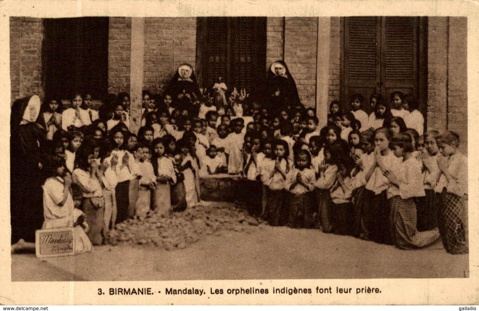 BIRMANIE MANDALAY LES ORPHELINES INDIGENES FONT LEUR PRIERE - Myanmar (Birma)